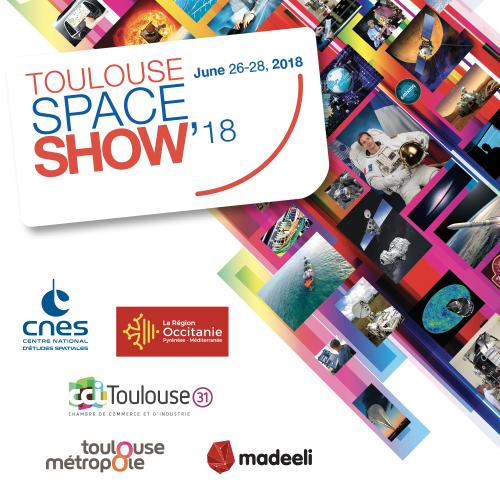 Toulouse Space Show, du 26 au 28 juin 2018